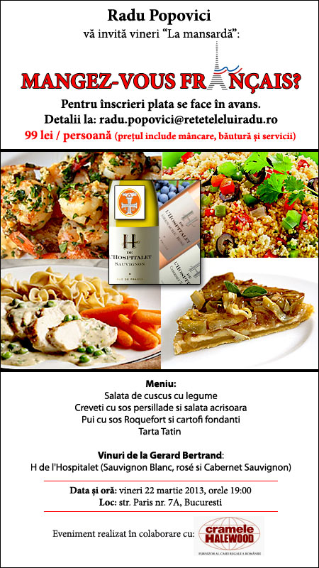 """Vineri """"la Mansardă"""": Mangez-vous français? - 22 martie 2013"""